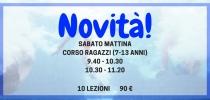 NOVITA' - CORSO RAGAZZI SABATO MATTINA!!