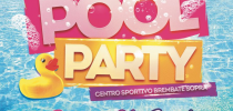 POOL PARTY - DOMENICA 26 AGOSTO